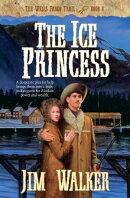 Ice Princess, The (Wells Fargo Trail Book #8)