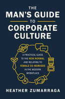 The Man's Guide to Corporate Culture