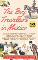 The Boy Travellers In Mexico