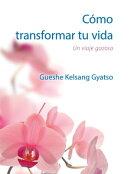 Cómo transformar tu vida- Gratuito