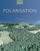 Polarisation: Applications in Remote Sensing