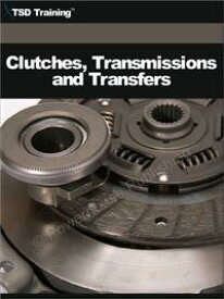 Auto Mechanic - Clutches, Transmissions and Transfers (Mechanics and Hydraulics)Includes Fundamentals of Gears, Principles of Torque, Purpose, Types, Construction, Maintenance, Operation, Gear Trains, Torque Ratio, Clutches, Manual, Auto【電子書籍】