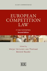 European Competition LawA Case Commentary, Second Edition【電子書籍】