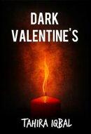 Dark Valentine's