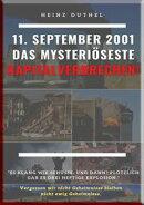 11. SEPTEMBER 2001 DAS MYSTERIÖSESTE KAPITALVERBRECHEN