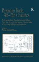 Byzantine Trade, 4th-12th Centuries