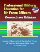 Professional Military Education for Air Force Officers: Comments and Criticisms - Evolution of Doctrine Worl…