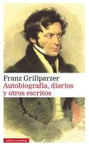 Autobiografía, diarios y otros escritos