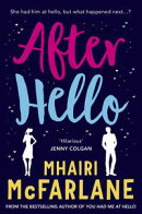 After Hello: A gorgeously romantic short story