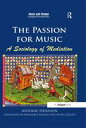 The Passion for Music: A Sociology of Mediation【電子書籍】[ Antoine Hennion ]