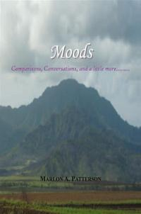 MoodsComparisons,Conversations,andalittlemore.........