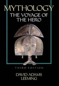 MythologyThe Voyage of the Hero【電子書籍】[ David Adams Leeming ]