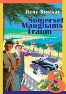 Somerset Maughams Traum