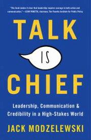 Talk is Chief【電子書籍】[ Thomas M. Siebel ]