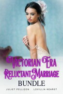 Victorian Era Reluctant Marriage Bundle