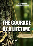 The Courage of a Lifetime