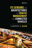 ITS Sensors and Architectures for Traffic Management and Connected Vehicles