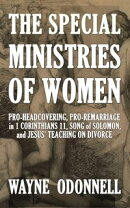 The Special Ministries of Women: Pro-Headcovering, Pro-Remarriage in 1 Corinthians 11, Song of Solomon, and …