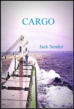Cargo【電子書籍】[ Jack Sender ]
