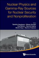 Nuclear Physics and Gamma-Ray Sources for Nuclear Security and Nonproliferation