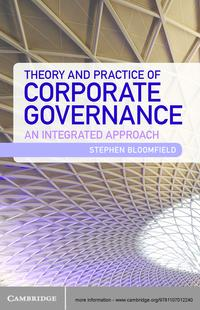 Theory and Practice of Corporate GovernanceAn Integrated Approach【電子書籍】[ Stephen Bloomfield ]