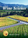 Wine SciencePrinciples and Applications【電子書籍】[ Ronald S. Jackson ]