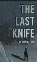 The Last Knife
