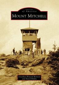Mount Mitchell【電子書籍】[ David Biddix ]