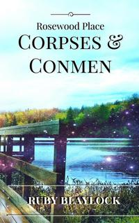 Corpses & ConmenRosewood Place Mysteries, #2【電子書籍】[ Ruby Blaylock ]