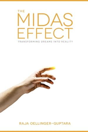 The Midas Effect【電子書籍】[ Raja Oellinger-Guptara ]