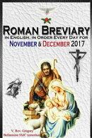 The Roman Breviary: in English, in Order, Every Day for November & December 2017
