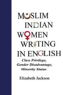Muslim Indian Women Writing in English