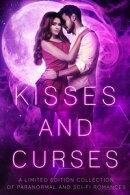 Kisses and Curses