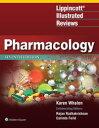 Lippincott Illustrated Reviews: Pharmacology【電子書籍】[ Karen Whalen ]