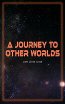 A Journey to Other Worlds