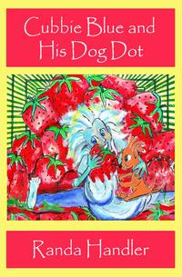 Cubbie Blue and His Dog Dot【電子書籍】[ Randa Handler ]