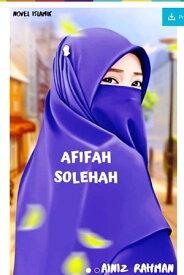 AFIFAH SOLEHAH【電子書籍】[ NOR AINI BT RAHMAN ]