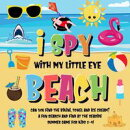 I Spy With My Little Eye - Beach   Can You Find the Bikini, Towel and Ice Cream?   A Fun Search and Find at …