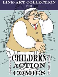 Line-Art Collection For Children Action Comics【電子書籍】[ Twinkie Artcat ]