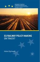 EU Railway Policy-Making