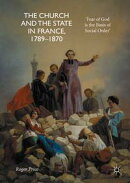 The Church and the State in France, 1789-1870