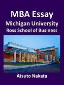 MBA Essay 2013 ? Michigan University, Ross School of Business ?