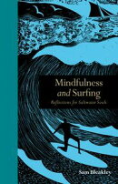 Mindfulness and Surfing: Reflections for Saltwater Soul