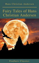 Fairy Tales of Hans Christian Andersen ( Feathers Classics)(Active TOC)