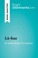 Là-bas by Joris-Karl Huysmans (Book Analysis)