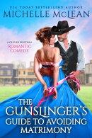 A Gunslinger's Guide to Avoiding Matrimony