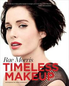 Timeless Makeup【電子書籍】[ Rae Morris ]