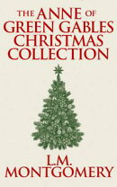 Anne of Green Gables Christmas Collection, The