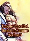 Unique Conceited Doctor in Campus