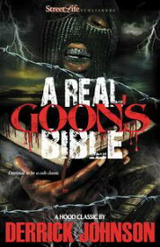 A Real Goon's Bible【電子書籍】[ Derrick Johnson ]